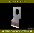 "B2702-047-K00+KNOPFLOCHMESSER 3/8"" FÜR JUKI - BUTTONHOLE KNIFE 3/8"" FOR JUKI"