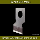 "B2702-047-M00+KNOPFLOCHMESSER 5/8"" FÜR JUKI - BUTTONHOLE KNIFE 5/8"" FOR JUKI"
