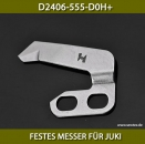 D2406-555-D0H+FESTES MESSER FÜR JUKI - FIXED KNIFE FOR JUKI